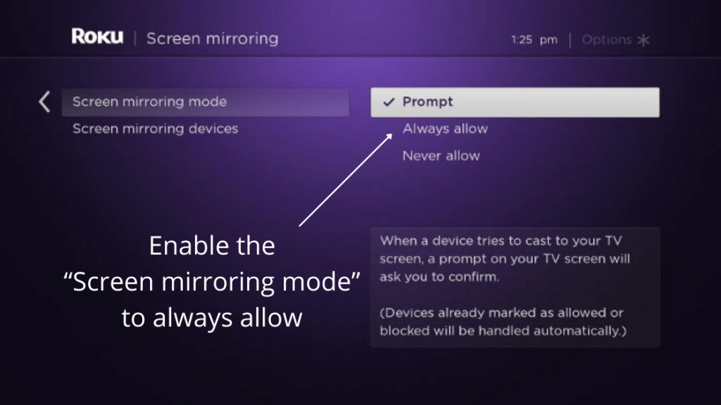 """Enable the """"Screen mirroring mode"""" to always allow"""