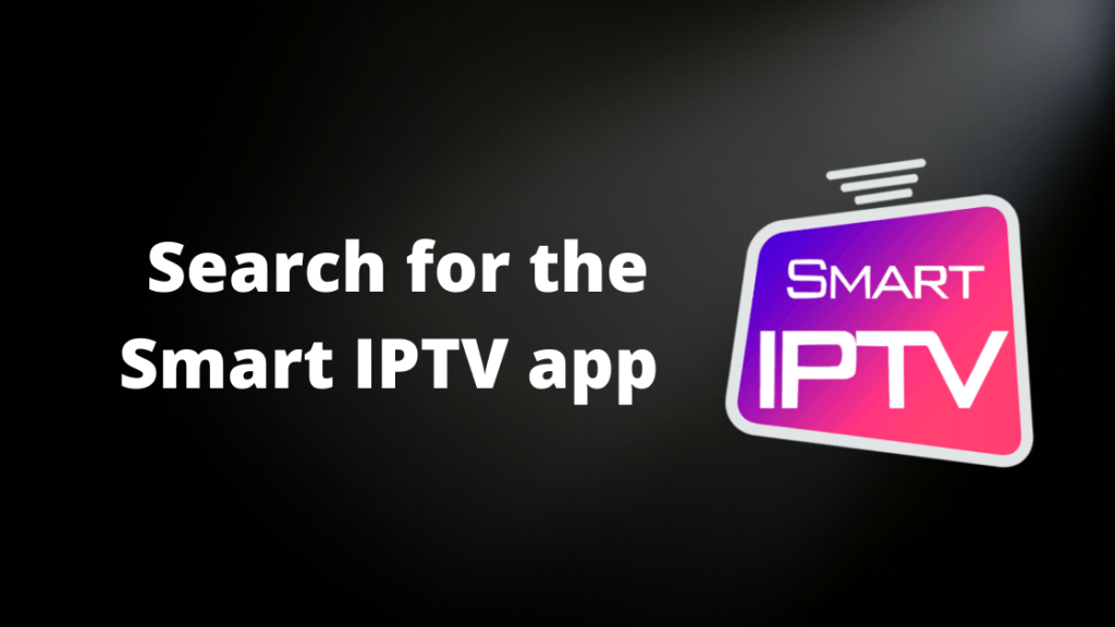 Search for the Smart IPTV app and select the respective app.