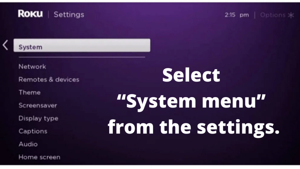 """Select """"System menu"""" from the settings."""