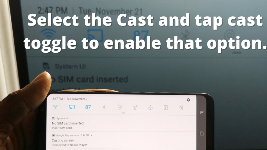 Select the Cast and tap cast toggle to enable that option.