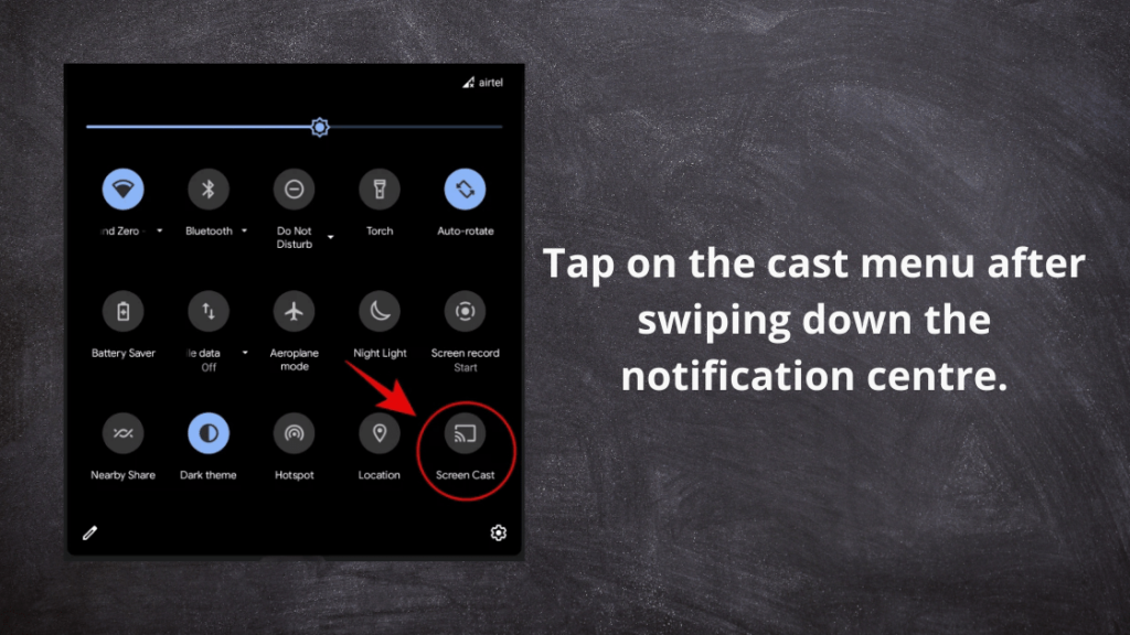 Tap on the cast menu after swiping down the notification centre.