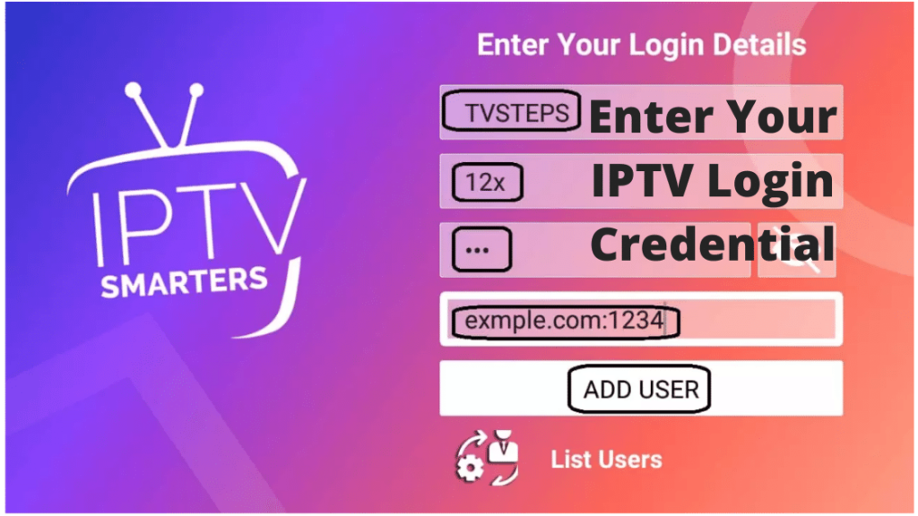Then, enter your IPTV login credentials and subscription details into the app.